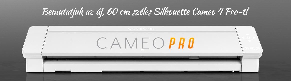 Bemutatjuk a Silhouette Cameo 4 Pro-t